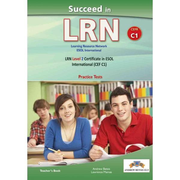 Succeed in LRN- CEFR C1 - Practice Tests  -  Teacher's book