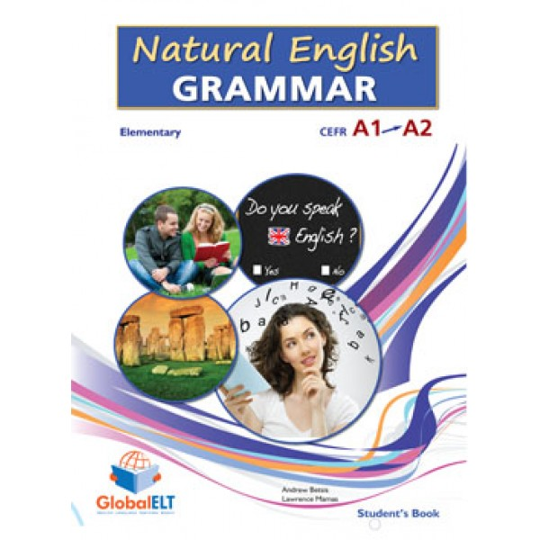 Natural English Grammar  Level CEFR A1 - A2 Student's Book