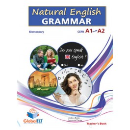 Natural English Grammar  Level CEFR A1 - A2 Teacher's Book
