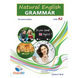 Natural English Grammar  Level CEFR A2+ Student's Book