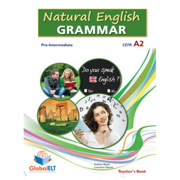 Natural English Grammar  Level CEFR A2+ Teacher's Book