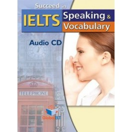 Succeed in IELTS - Speaking & Vocabulary Audio CD