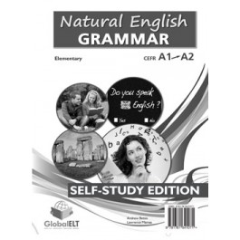 Natural English Grammar  Level CEFR A1 - A2 Self-Study Edition
