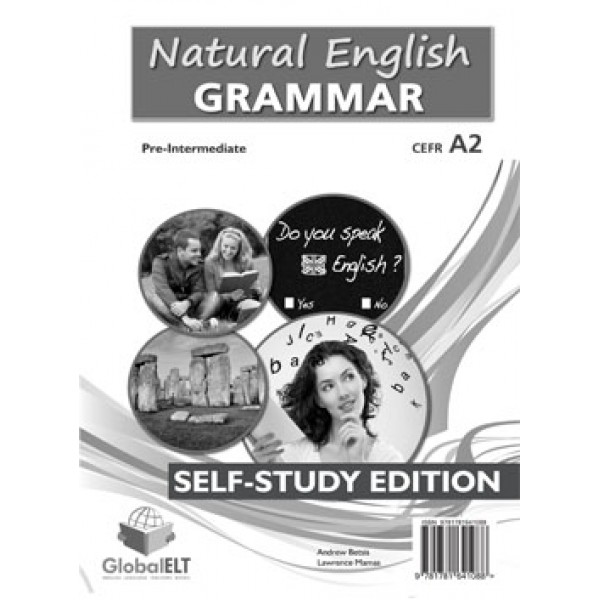 Natural English Grammar  Level CEFR A2+  Self-Study Edition