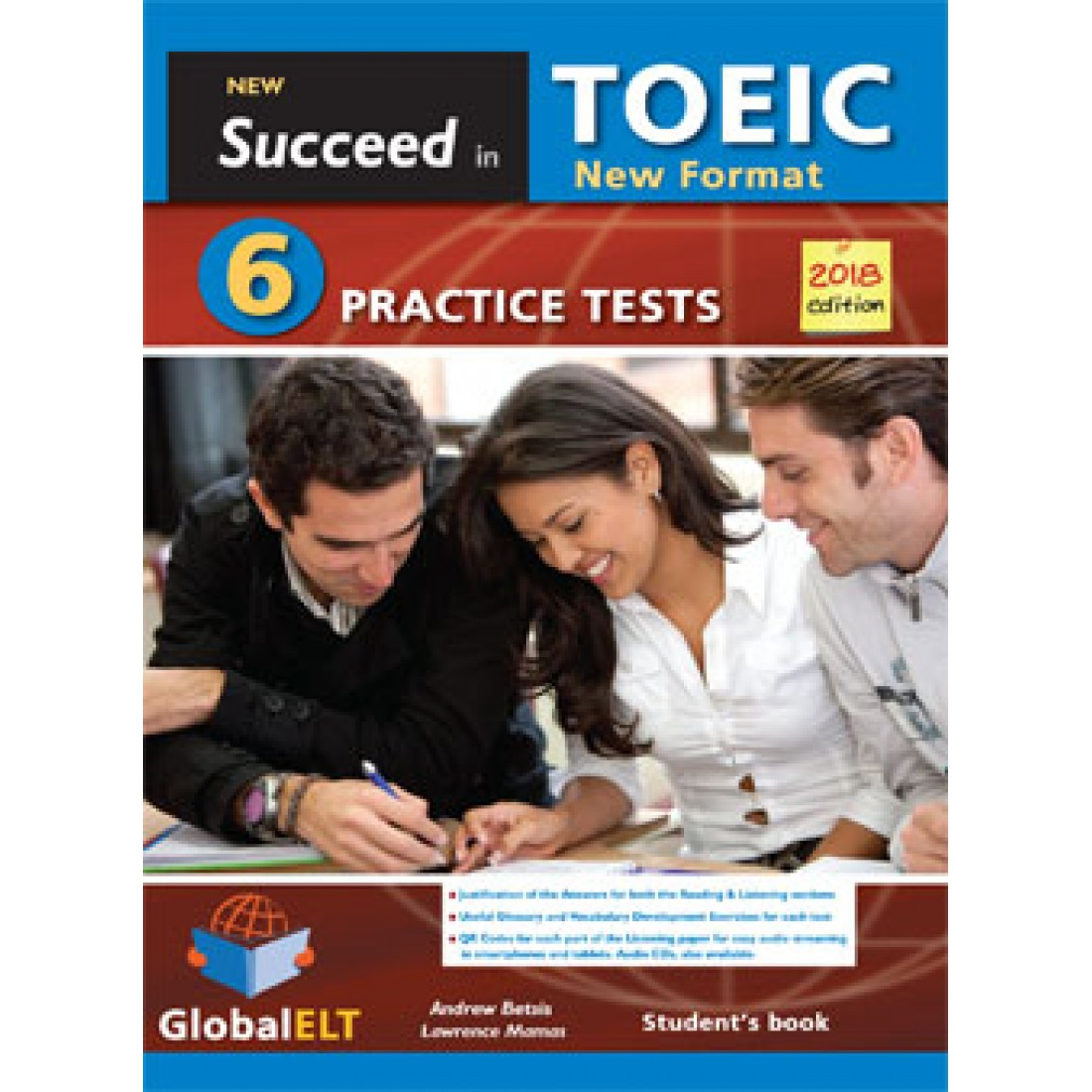 Succeed in the NEW TOEIC - 2018 Format REVISED EDITION 6 Practice Tests  Student's Book