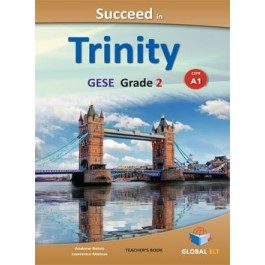 Succeed in Trinity GESE Grade 2 - CEFR Level A1 Teacher's Book Overprinted edition with answers