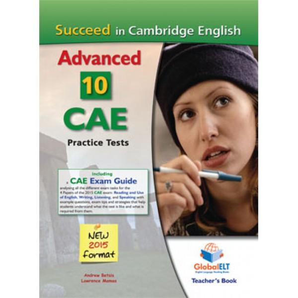 Succeed in the Cambridge CAE - 2015 Format  10 complete Practice test Teacher's Book