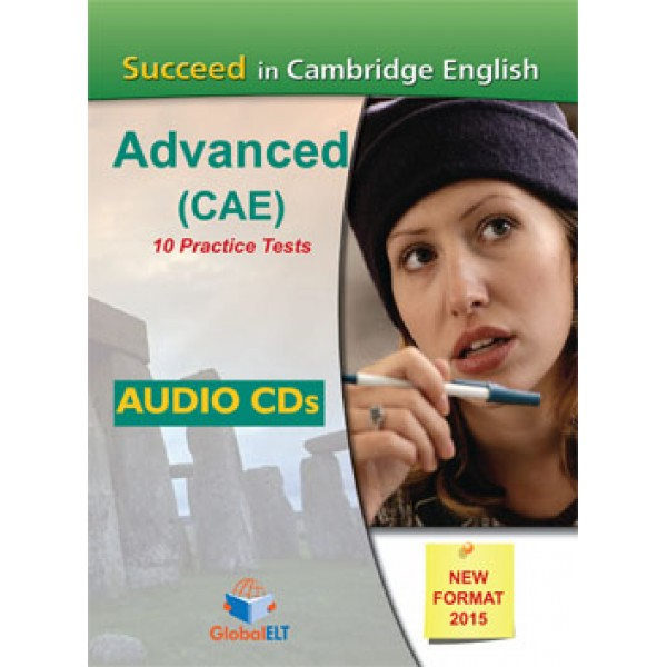 Succeed in the Cambridge CAE - 2015 Format  10 complete Practice tests Audio CDs