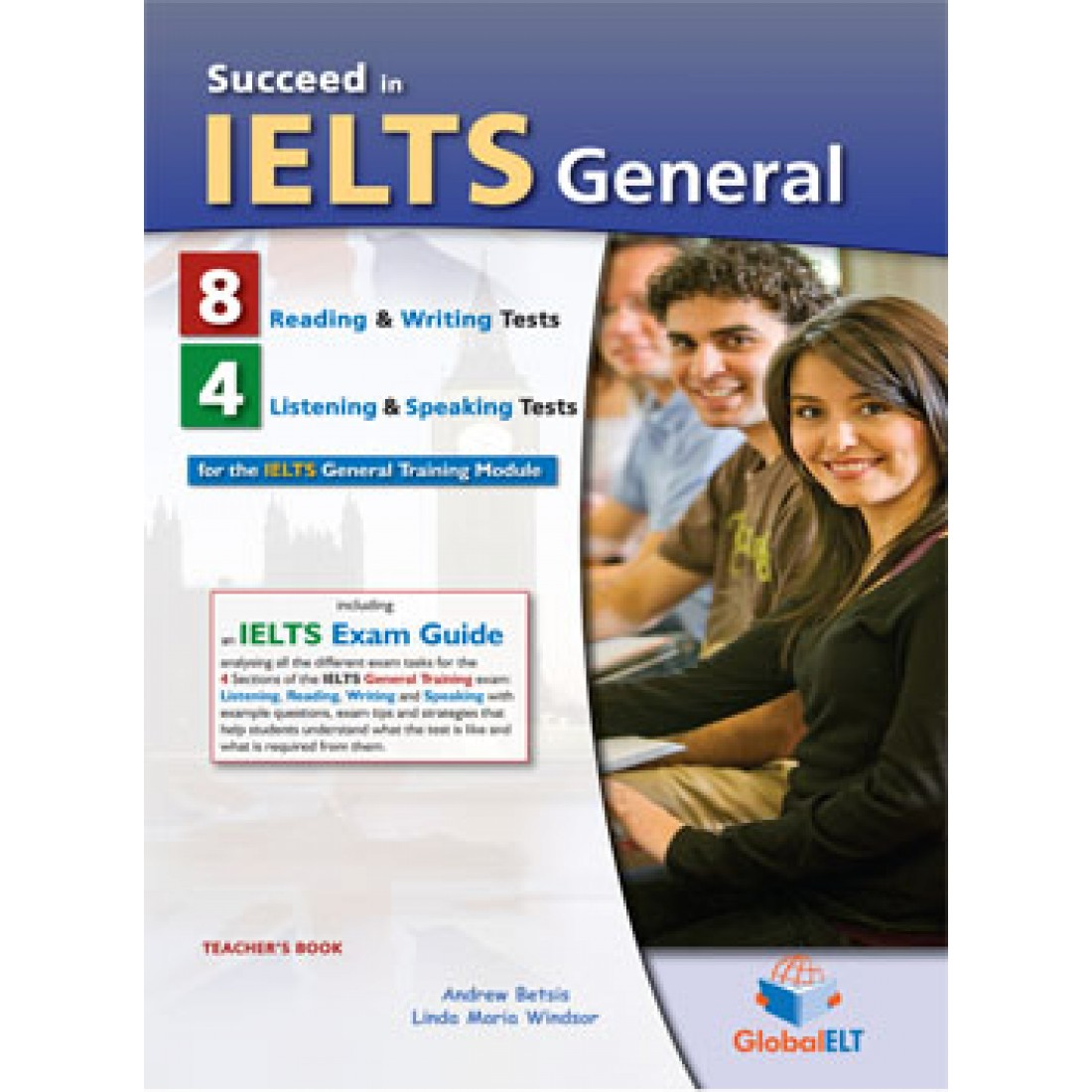 Succeed in IELTS General 8 Reading & Writing - 4 Listening & Speaking Tests  Teacher's Book
