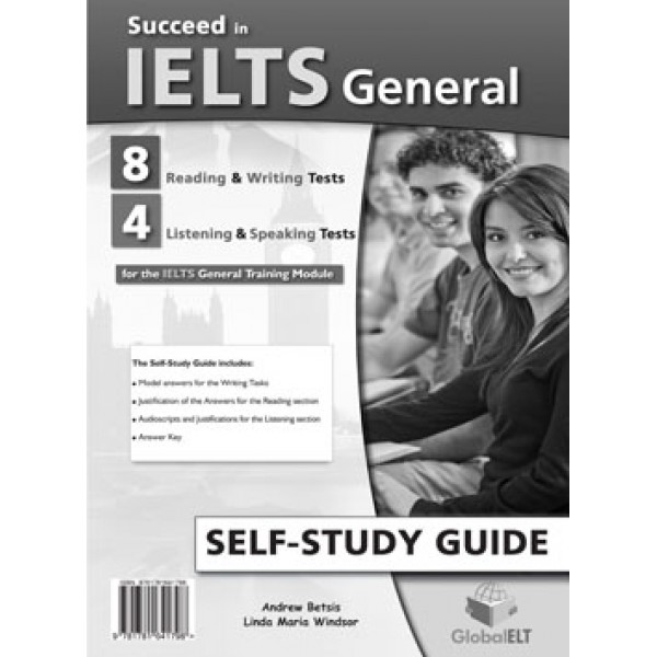 Succeed in IELTS General 8 Reading & Writing - 4 Listening & Speaking Tests Self-Study Edition