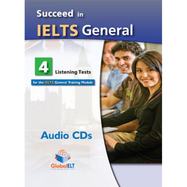 Succeed in IELTS General 8 Reading & Writing - 4 Listening & Speaking Tests Audio CDs