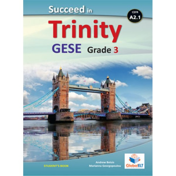 Succeed in Trinity GESE Grade 3 - CEFR Level A2.1 Student's book