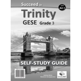 Succeed in Trinity GESE Grade 3 - CEFR Level A2.1 Self-Study edition