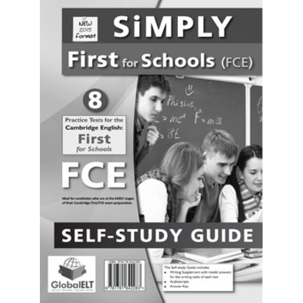 SIMPLY First for SCHOOLS- 8 Practice Tests Self-Study Edition