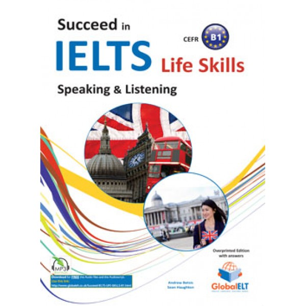 Succeed in IELTS Life Skills - CEFR B1 Teacher's book Overprinted Edition with answers