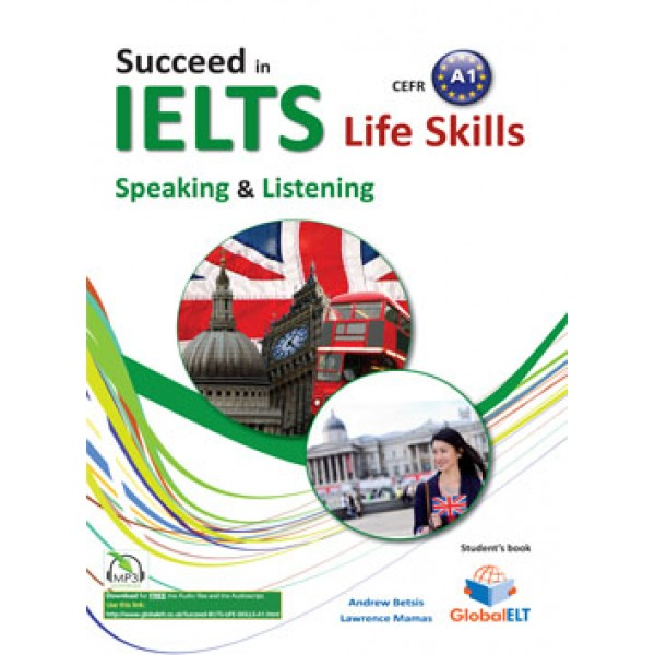 Succeed in IELTS Life Skills - CEFR A1 Self-Study Edition