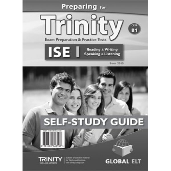 Preparing for Trinity-ISE I - CEFR B1 Self-Study Edition