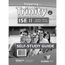 Preparing for Trinity-ISE II - CEFR B2 Self-Study Edition