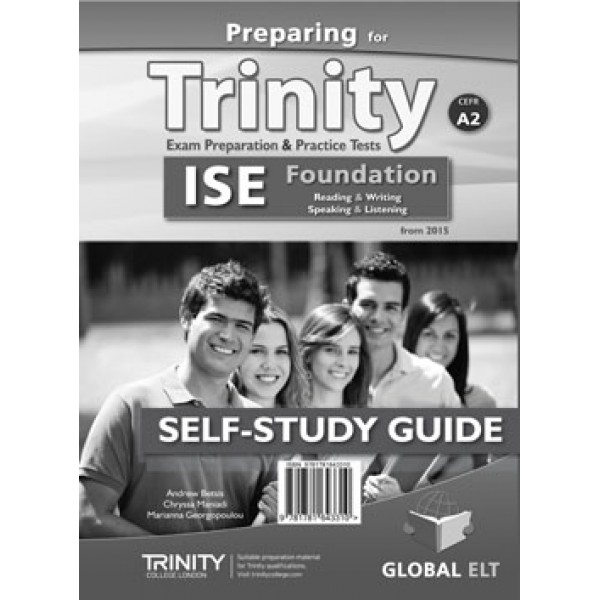 Preparing for Trinity-ISE Foundation - CEFR A2  Self-Study Edition
