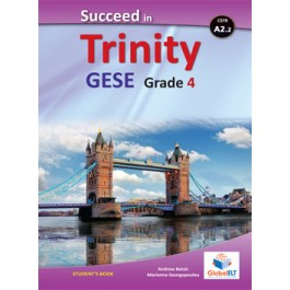 Succeed in Trinity GESE Grade 4 - CEFR Level A2.2 Student's book