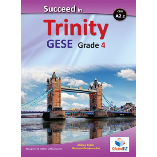Succeed in Trinity GESE Grade 4 - CEFR Level A2.2 Teacher's Book Overprinted edition