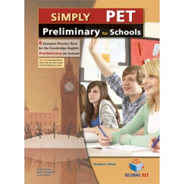 Simply Cambridge English Preliminary (PET) for Schools 8 Practice Tests Student's Book