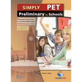 Simply Cambridge English Preliminary (PET) for Schools 8 Practice Tests Teacher's Book
