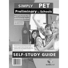 Simply Cambridge English Preliminary (PET) for Schools 8 Practice Tests  Self Study Edition