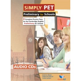 Simply Cambridge English Preliminary (PET) for Schools 8 Practice Tests Audio CDs