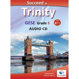Succeed in Trinity GESE Grade 5 - CEFR Level B1.1 Audio CDs