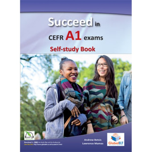 Succeed in CEFR Level A1 Exams - Self-study book