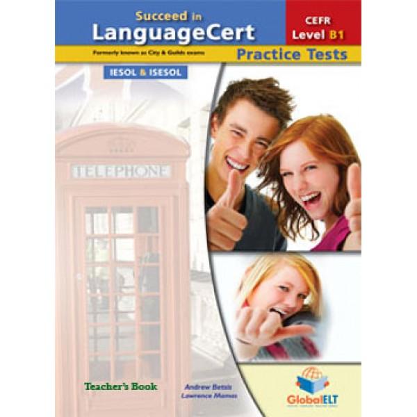 Succeed in LanguageCert Achiever CEFR Level B1 Teacher's Book