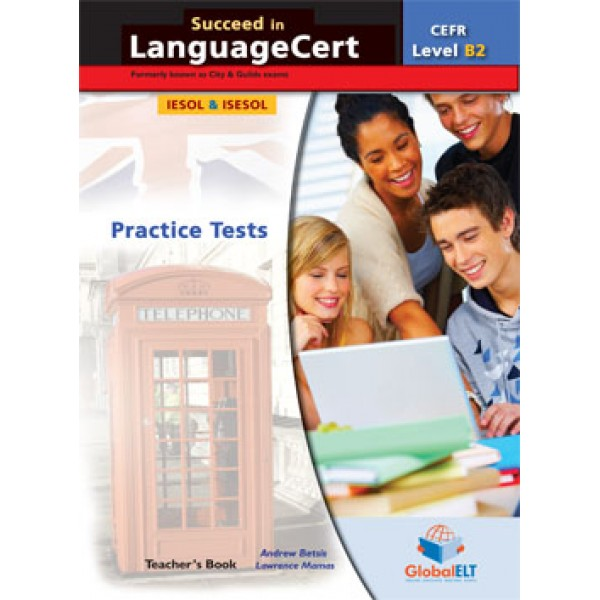 Succeed in LanguageCert Communicator CEFR Level B2  Teacher's Book