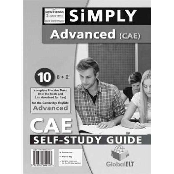 SiMPLY Cambridge Advanced - CAE - 2015 Format 10 Practice Tests Self-Study Edition