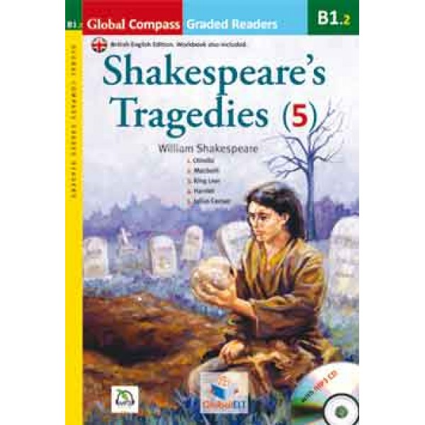 Graded Reader - Shakespeare Tragedies with MP3 CD - Level B1.2
