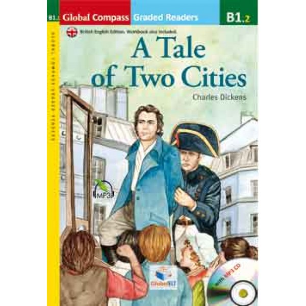 Graded Reader - A Tale of Two Cities with MP3 CD - Level B1.2