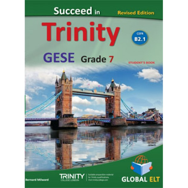 Succeed in Trinity GESE Grade 7 CEFR Level B2.1 Student's book