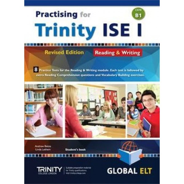 Practising for Trinity ISE I (CEFR B1) - Revised Edition - 8 Practice Tests - Reading & Writing - Student's book
