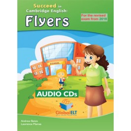 Cambridge YLE - Succeed in FLYERS - 2018 Format - 8 Practice Tests -Audio CDs