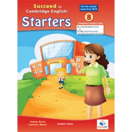 Cambridge YLE - Succeed in STARTERS - 2018 Format - 6 Practice Tests - Student's book (without CD)