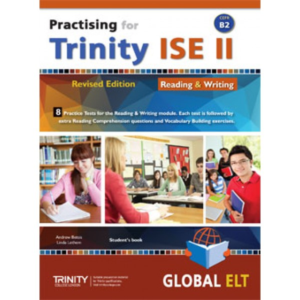 Practising for Trinity ISE II (CEFR B2) - Revised Edition - 8 Practice Tests - Reading & Writing - Student's book