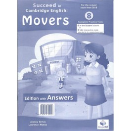 Cambridge YLE - Succeed in MOVERS -2018 Format - 8 Practice Tests - Student's Edition with CD & Answers Key