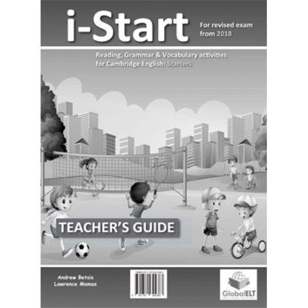 Cambridge YLE - i-START - 2018 Format -  Teacher's Edition with CD & Teacher's Guide