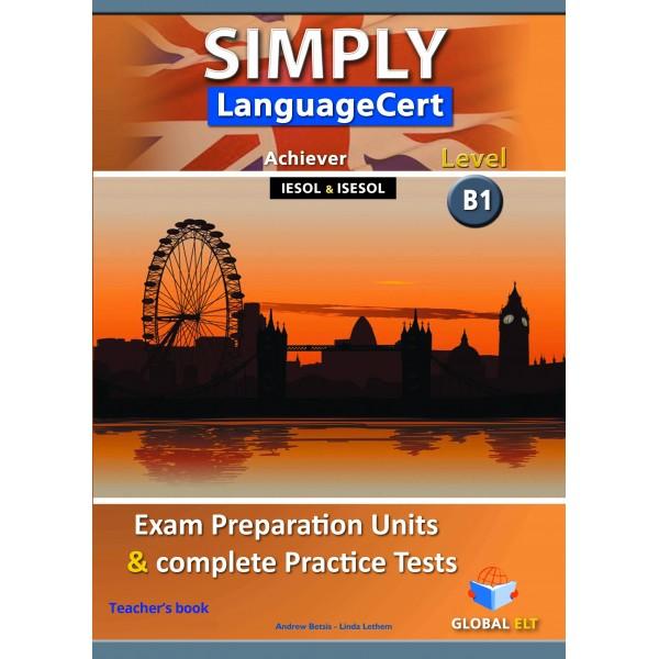 Simply LanguageCert Achiever CEFR Level B1 Teacher's book