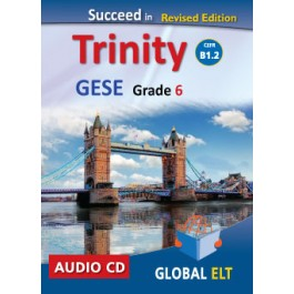 Succeed in Trinity GESE Grade 6 - CEFR Level B1.2 Audio CD Revised Edition