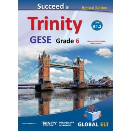 Succeed in Trinity GESE Grade 6 - CEFR Level B1.2 Revised Edition - Teacher's Book Overprinted edition