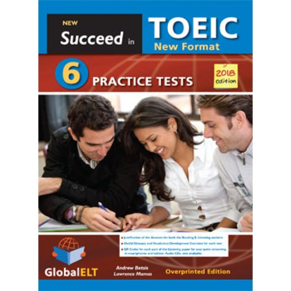 Succeed in the NEW TOEIC - 2018 Format REVISED EDITION  6 Practice Tests Overprinted Edition with answers