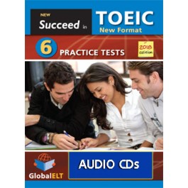 Succeed in the NEW TOEIC - 2018 Format REVISED EDITION  6 Practice Tests  Audio CDs