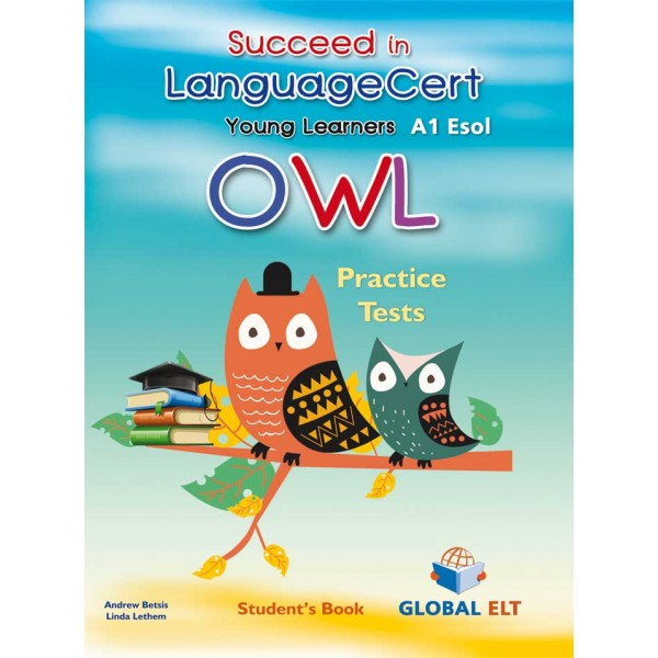Succeed in LanguageCert Young Learners ESOL Owl Student's book