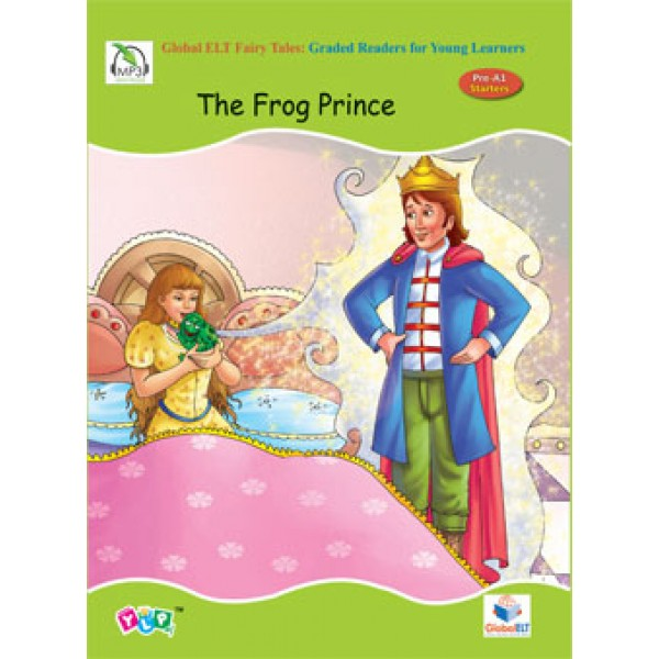 Fairy Tales Graded Reader - The Frog Prince - Level pre-A1-Starters
